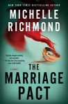The Marriage Pact - Michelle Richmond