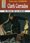Al final de la noche - Clark Carrados