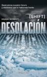 Desolación - Hugh Howey, Manuel Mata Álvarez-Santullano