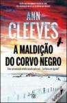 A Maldição do Corvo Negro - Ann Cleeves