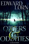 Others & Oddities: A Collection - Edward Lorn