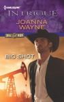 Big Shot - Joanna Wayne