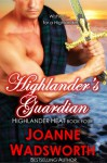 Highlander's Guardian - Joanne Wadsworth
