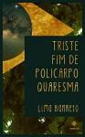 Triste Fim de Policarpo Quaresma (Portuguese Edition) - Lima Barreto