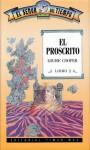 El proscrito (El Señor del Tiempo, #2) - Louise Cooper
