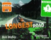 The Longest Road: Along the Trans-Canada Highway - Bob Weber