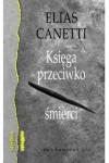 Księga przeciwko śmierci - Maria Przybyłowska, Elias Canetti
