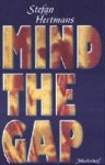 Mind the gap - Stefan Hertmans