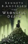 The Wrongful Death: The Great Devil War III - Kenneth Bøgh Andersen