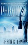 Paradise - Jason K. Lewis