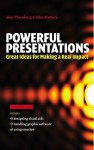 Powerful Presentations: Great Ideas for Making a Real Impact - Jons Ehrenborg, John Mattock