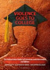 Violence Goes to College: The Authoritative Guide to Prevention and Intervention - John Nicoletti, Sally Spencer-Thomas