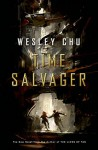 Time Salvager - Wesley Chu