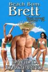 Beach Bum Brett (Brett Cornell Mysteries, #8) - David D. D'Aguanno