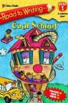 Cool School (Road to Writing) - Sarah Albee