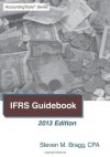 Ifrs Guidebook: 2013 Edition - Steven M. Bragg