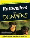 Rottweilers for Dummies - Richard G. Beauchamp
