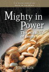Mighty in Power: The Miracles of Jesus - Jeanne Kun