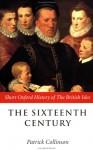 The Sixteenth Century: 1485-1603 - Patrick Collinson