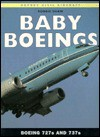 Baby Boeings: Boeing 727s and 737s (Osprey Civil Aircraft) - Robbie Shaw