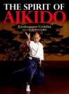 The Spirit of Aikido - Kisshaomaru Ueshiba, Moriteru Ueshiba