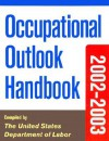 Occupational Outlook Handbook, 2002-2003 Edition - United States Department of Labor, The United States Government