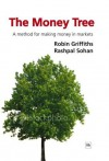 The Money Tree - Robin Griffiths, Rashpal Sohan