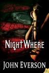 NightWhere - John Everson