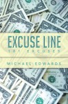 Excuse Line: 101 Excuses - Michael Edwards