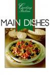 Cooking Italian: Main Dishes (Cooking Italian) - Thunder Bay Press