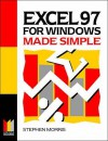 Excel 97 for Windows Made Simple - Stephen Morris