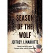 By Jeffrey J. Mariotte - Season of the Wolf (2013-02-20) [Paperback] - Jeffrey J. Mariotte