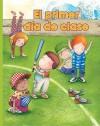El Primer Dia de Clase = The First Day of School - Kathryn Lucas, Sandra Lavandeira