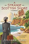 A Strange Scottish Shore - Juliana Gray