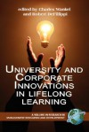 University and Corporate Innovations in Lifelong Learning (PB) - Charles Wankel