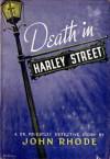 Death in Harley Street - John Rhode