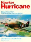 Hawker Hurricane: Their History And How To Model Them - Bruce Robertson, Gerald Scarborough, Roy Cross