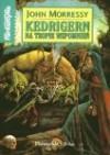 Kedrigern na tropie wspomnień - John Morressy