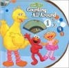 Sesame Street Counting All Around [With CD] - Laura Gates Galvin