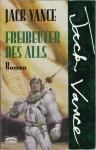 Freibeuter Des Alls - Jack Vance