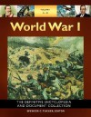 World War I [5 Volumes]: The Definitive Encyclopedia and Document Collection - Spencer C. Tucker