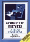 A Blunt Instrument - Hugh Dickson, Georgette Heyer