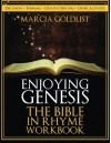 Enjoying Genesis: The Bible in Rhyme Workbook (Volume 2) - Marcia Goldlist