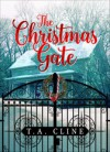 The Christmas Gate - T A Cline, Patricia Cline Cohen
