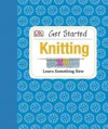 Get Started: Knitting - Susie Johns