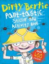 Dirty Bertie: Pant-Tastic Sticker and Activity Book - Alan MacDonald, David Roberts
