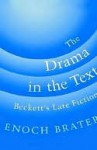 The Drama in the Text - Enoch Brater