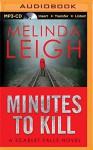 Minutes to Kill (Scarlet Falls) - Cris Dukehart, Melinda Leigh
