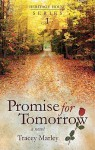 Promise for Tomorrow - Tracey Marley
