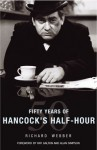 Fifty Years of Hancock's Half Hour - Richard Webber